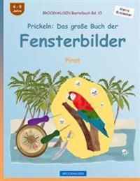 Brockhausen Bastelbuch Bd. 10 - Prickeln: Das Groe Buch Der Fensterbilder: Pirat
