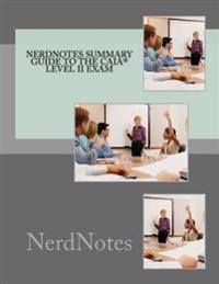 Nerdnotes Summary Guide to the Caia(r) Level II Exam