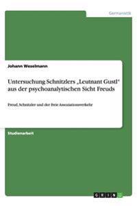 """Untersuchung Schnitzlers """"leutnant Gustl"""" Aus Der Psychoanalytischen Sicht Freuds"""