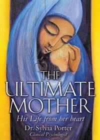The Ultimate Mother