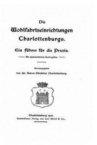 Die Wohlfahrtseinrichtungen Charlottenburgs Ein Fuhrer Fur Die Praxis