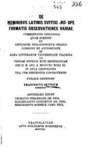 de Nominibus Latinis Suffixi -No-Ope Formatis Observationes Variae