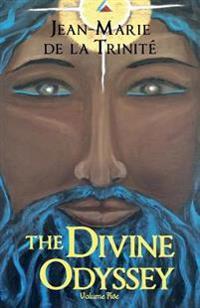 The Divine Odyssey: Volume Five