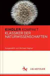 Kindler Kompakt: Klassiker Der Naturwissenschaften
