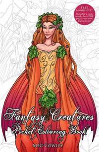 Fantasy Creatures Pocket Colouring Book: Miniature Creative Art Therapy for Adults