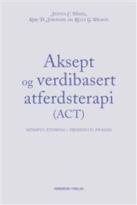 ACT i teori og praksis
