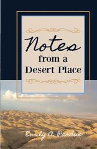 Notes from a Desert Place