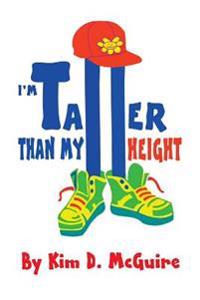 I'm Taller Than My Height