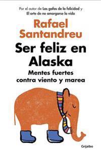 Ser Feliz En Alaska / Being Happy in Alaska