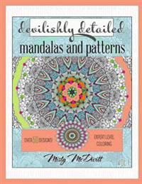 Devilishly Detailed Mandalas and Patterns: Expert Level Coloring