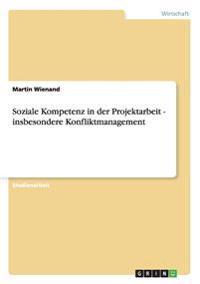 Soziale Kompetenz in Der Projektarbeit