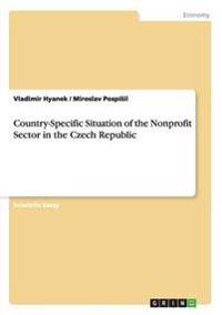 Country-Specific Situation of the Nonprofit Sector in the Czech Republic
