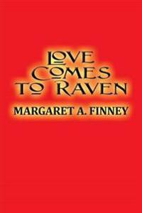 Love Comes to Raven