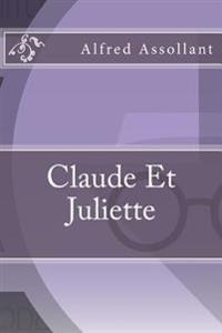 Claude Et Juliette