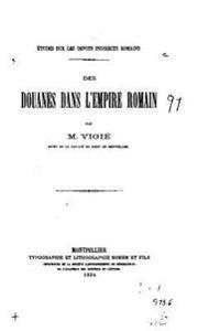 Des Douanes Dans L'Empire Romain