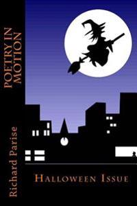 Poetry in Motion: Halloween Issue