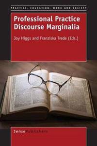 Professional Practice Discourse Marginalia