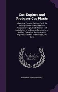 Gas-Engines and Producer-Gas Plants