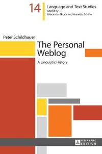 The Personal Weblog: A Linguistic History