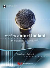 Voci di autori italiani. In interviste e brani scelti . Buch + MP3-CD