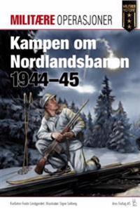 Kampen om Nordlandsbanen 1945