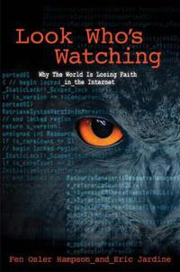 Look whos watching, revised edition - surveillance, treachery and trust onl