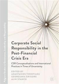 Corporate Social Responsibility in the Post-financial Crisis Era