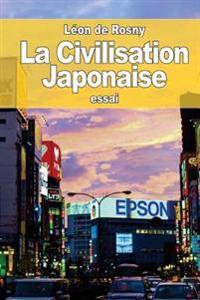 La Civilisation Japonaise