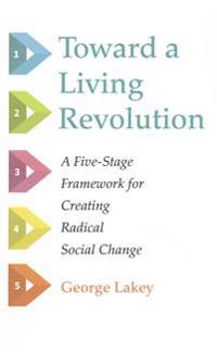 Toward a Living Revolution