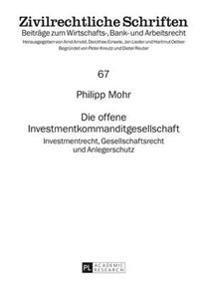 Die Offene Investmentkommanditgesellschaft
