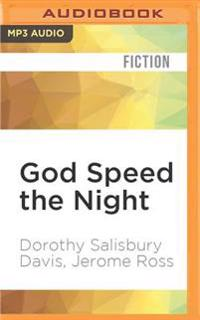 God Speed the Night