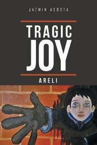Tragic Joy