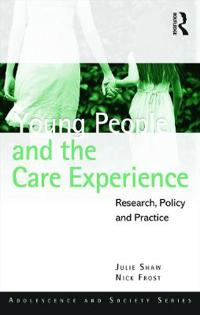 Young People and the Care Experience