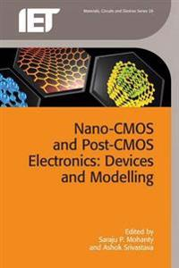 Nano-CMOS and Post-CMOS Electronics