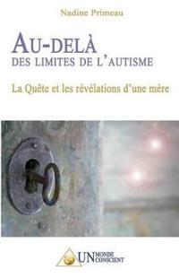 Au-Del� Des Limites de l'Autisme