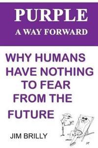 Purple: A Way Forward