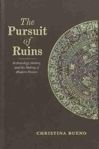 The Pursuit of Ruins