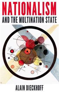 Nationalism and the Multination State