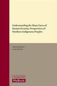 Understanding the Many Faces of Human Security: Perspectives of Northern Indigenous Peoples