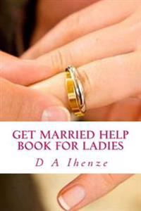 Get Married Help Book for Ladies
