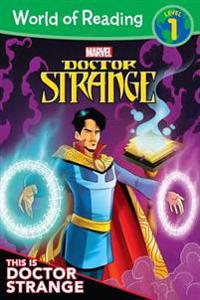 Doctor Strange: This Is Doctor Strange