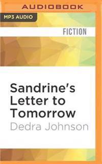 Sandrine's Letter to Tomorrow