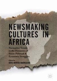Newsmaking Cultures in Africa