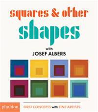 SquaresOther Shapes: with Josef Albers