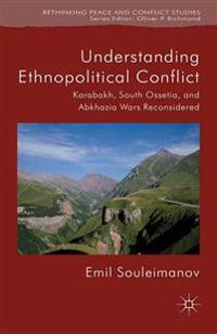 Understanding Ethnopolitical Conflict