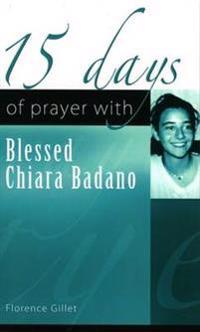 15 days of prayer with Blessed Chiara Badano