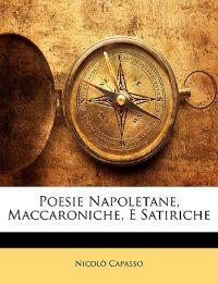 Poesie Napoletane, Maccaroniche, E Satiriche