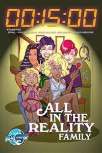 15 Minutes: All in the Reality Family: RuPaul, Honey Boo Boo, Kim Kardashian, Sharon Osbourne & Kris Jenner Vol. 1 #1