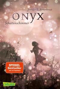 Obsidian 02: Onyx. Schattenschimmer (mit Bonusgeschichten)