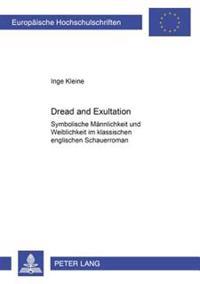 «dread and Exultation»: Symbolische Maennlichkeit Und Weiblichkeit Im Klassischen Englischen Schauerroman